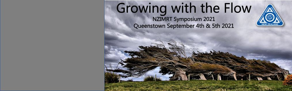 NEW DATES: NZIMRT SYMPOSIUM 6-7 NOVEMBER 2021 – Growing with the Flow in Queenstown – read more….